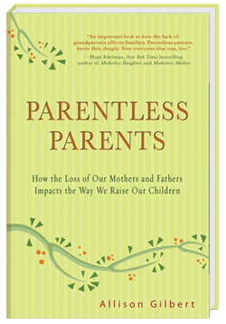 Parentless Parents by Allison Gilbert
