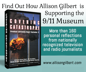 Allison Gilbert - Covering Catastrophe Supports 9/11 Museum and Memorial